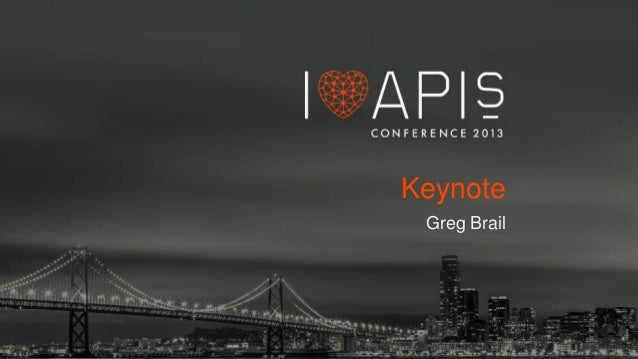Let's Talk About APIs - Iloveapis2013 - keynote