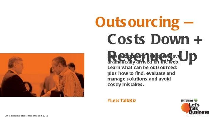 Let's Talk Business: Outsourcing event, 3 april 2012