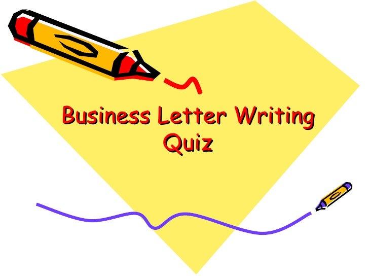Letter writing quiz (qwizdom)