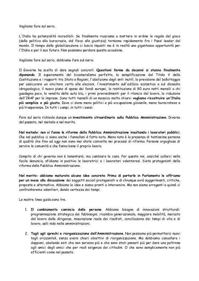 Vogliamo fare sul serio. L'Italia ha potenzialità incredibili. Se finalmente riusciamo a mettere in ordine le regole del g...
