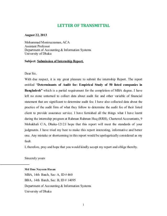 LETTER OF TRANSMITTAL August 22, 2013 Mohammad Moniruzzaman, ACA Assistant Professor Department of Accounting & Informatio...