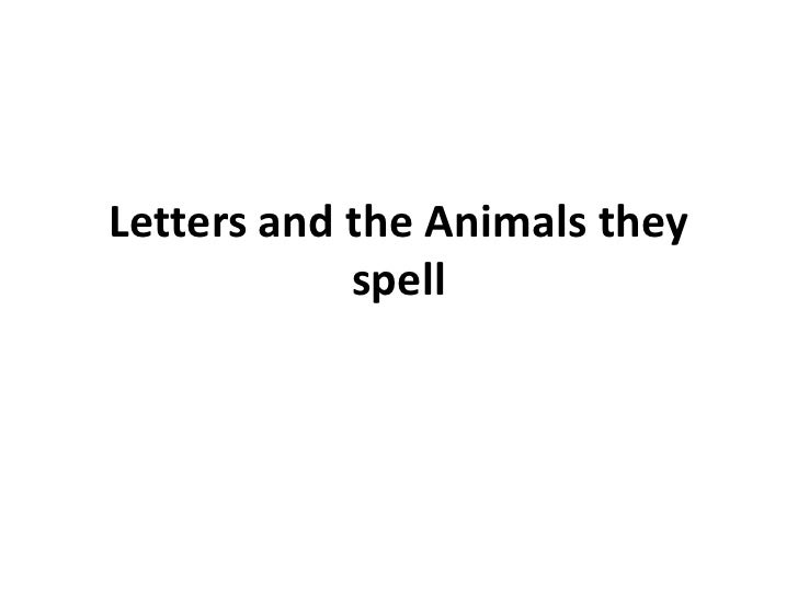 Letters and the Animals they spell<br />