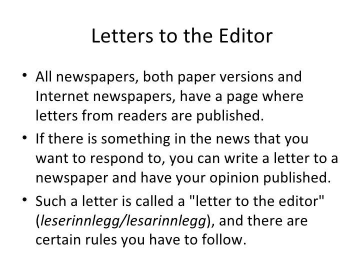 Writing a letter to the newspaper editor?