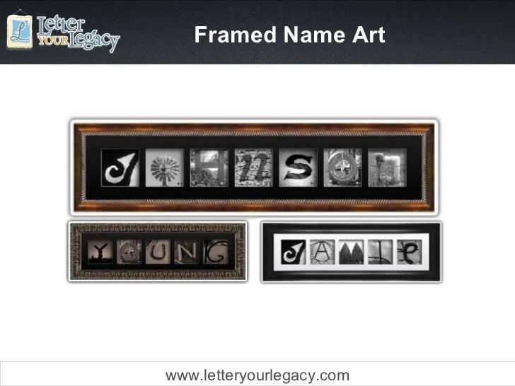 Framed Name Art www.letteryourlegacy.com