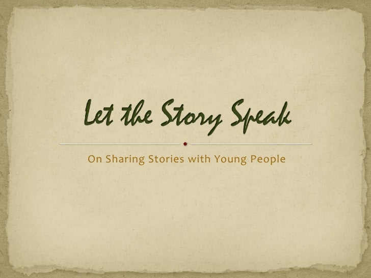 On Sharing Stories with Young People