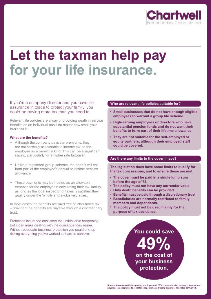 Let the taxman help payfor your life insurance.If you're a company director and you have life                      Who are...