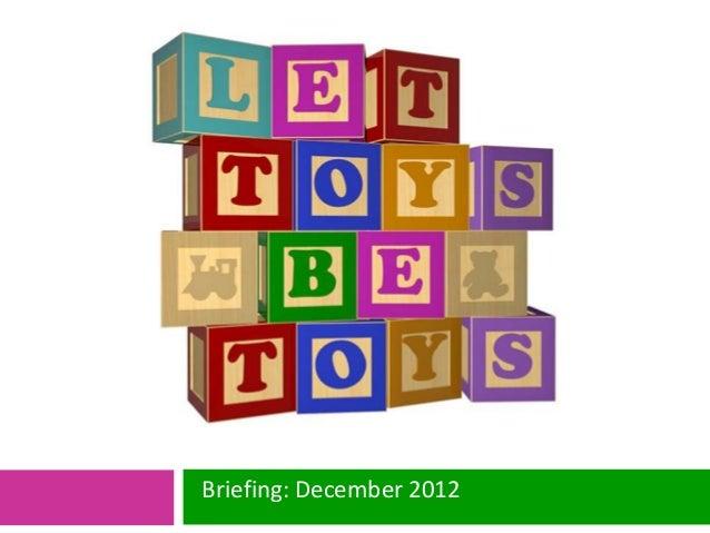 Briefing: December 2012