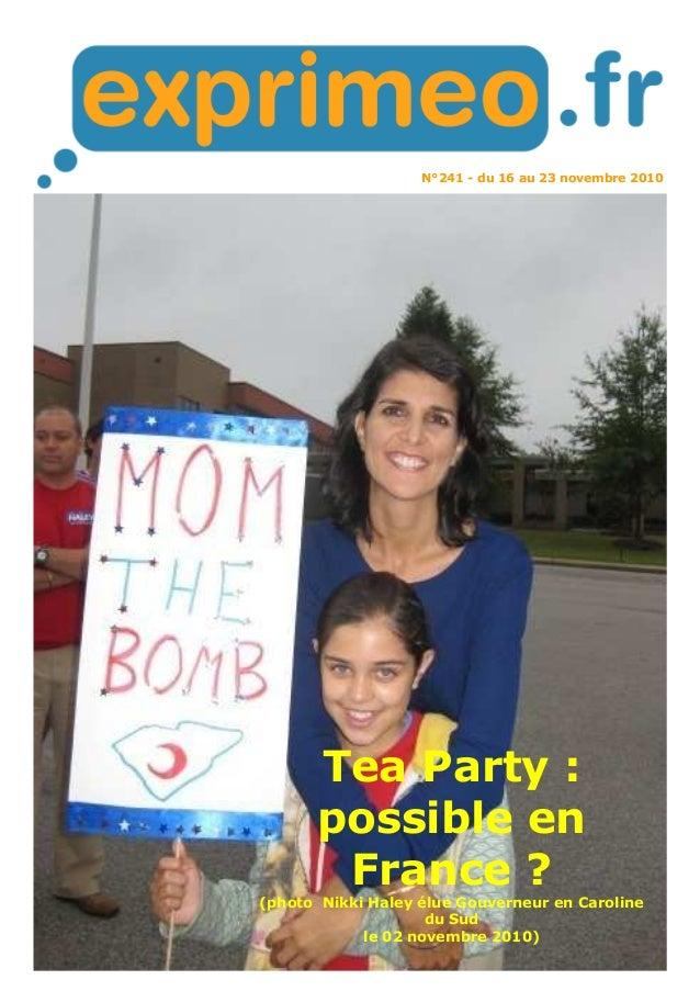 N°241 - du 16 au 23 novembre 2010 Tea Party : possible en France ? (photo Nikki Haley élue Gouverneur en Caroline du Sud l...