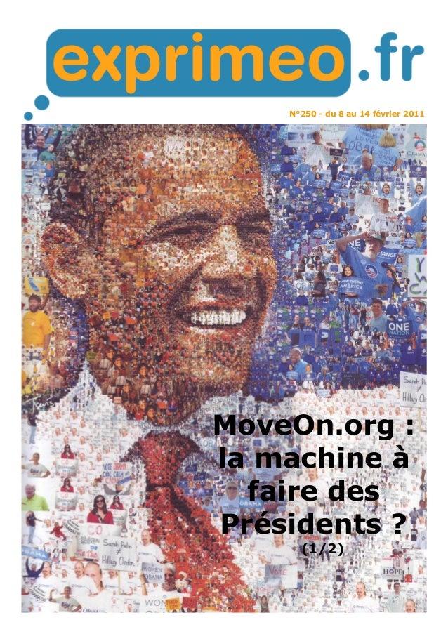 N°250 - du 8 au 14 février 2011 MoveOn.org : la machine à faire des Présidents ? (1/2)