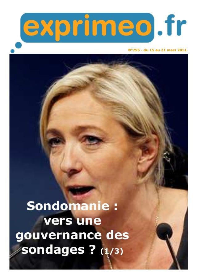 N°255 - du 15 au 21 mars 2011 Sondomanie : vers une gouvernance des sondages ? (1/3)