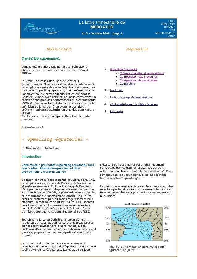 La lettre trimestrielle de MERCATOR No 3 - Octobre 2001 - page 1 CNES CNRS/INSU IFREMER IRD METEO-FRANCE SHOM - Upwelling ...