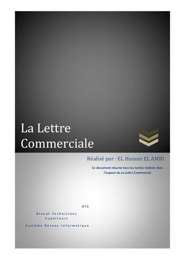 La LettreCommerciale                           Réalisé par : EL Hassan EL AMRI                               Ce document r...