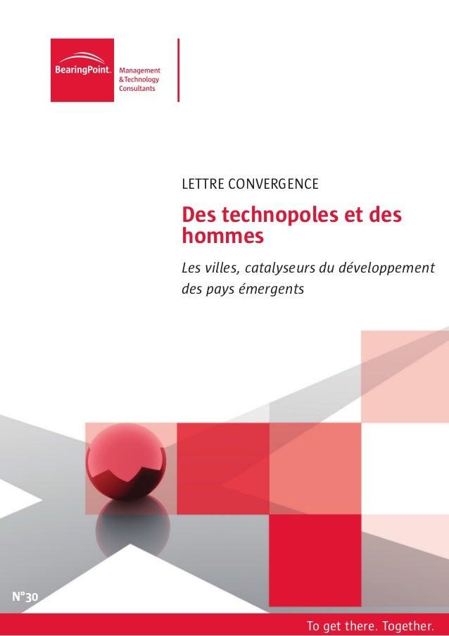 LETTRE CONVERGENCE       Des technopoles et des       hommes       Les villes, catalyseurs du développement       des pays...