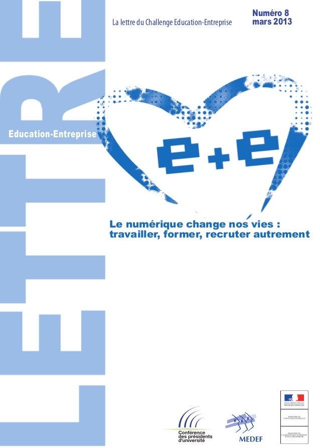 Numéro 8                       La lettre du Challenge Education-Entreprise   mars 2013Education-Entreprise                ...