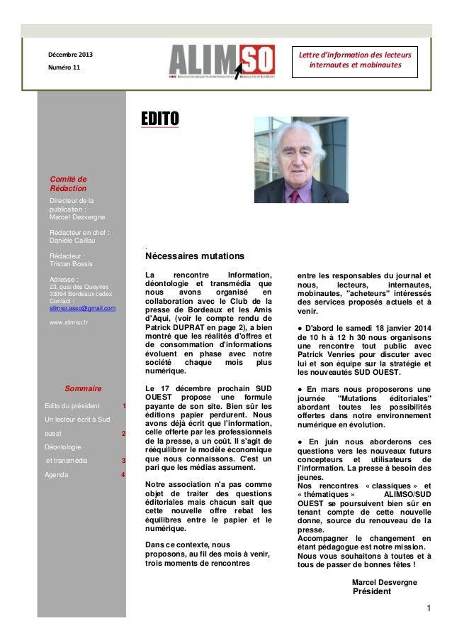 Lettre d'information des lecteurs internautes et mobinautes  Décembre 2013 Numéro 11  EDITO  Comité de Rédaction Directeur...