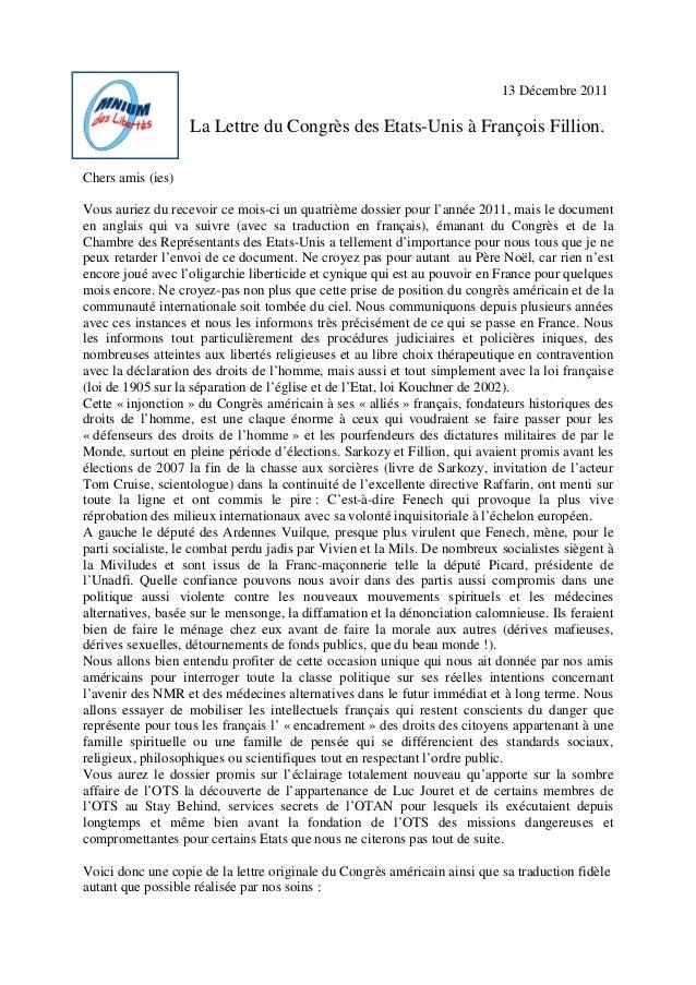 13 Décembre 2011 La Lettre du Congrès des Etats-Unis à François Fillion. Chers amis (ies) Vous auriez du recevoir ce mois-...