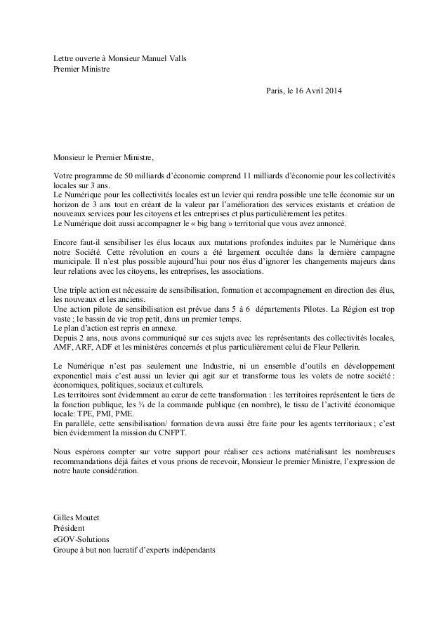 Lettre ouverte à Monsieur Manuel Valls Premier Ministre Paris, le 16 Avril 2014 Monsieur le Premier Ministre, Votre progra...