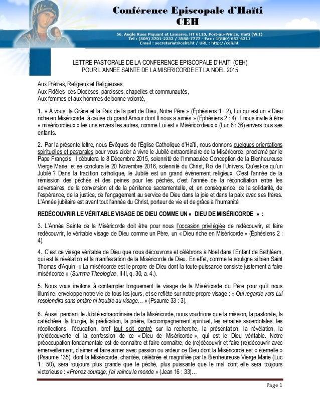 Page 1 LETTRE PASTORALE DE LA CONFERENCE EPISCOPALE D'HAITI (CEH) POUR L'ANNEE SAINTE DE LA MISERICORDE ET LA NOEL 2015 Au...