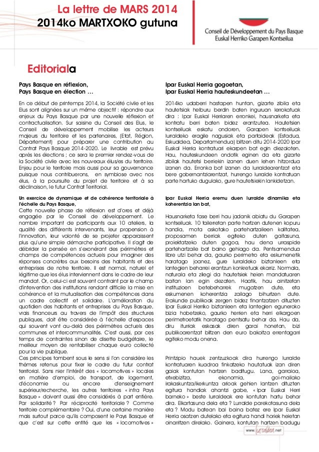 La lettre de MARS 2014 2014ko MARTXOKO gutuna Editoriala Pays Basque en réflexion, Pays Basque en élection … En ce début d...