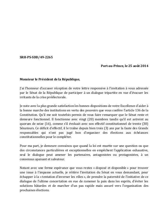 SRH-PS-SDD/49-2265  Port-au-Prince, le 25 août 2014  Monsieur le Président de la République,  J'ai l'honneur d'accuser réc...