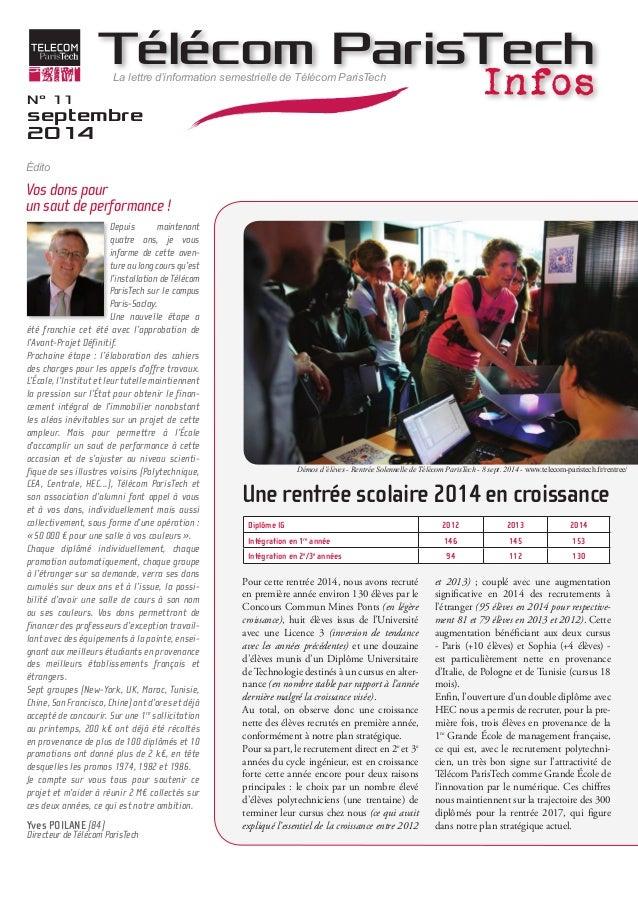 Télécom ParisTech  La lettre d'information semestrielle de Télécom ParisTech Infos  N° 11  septembre  2014  Depuis mainten...