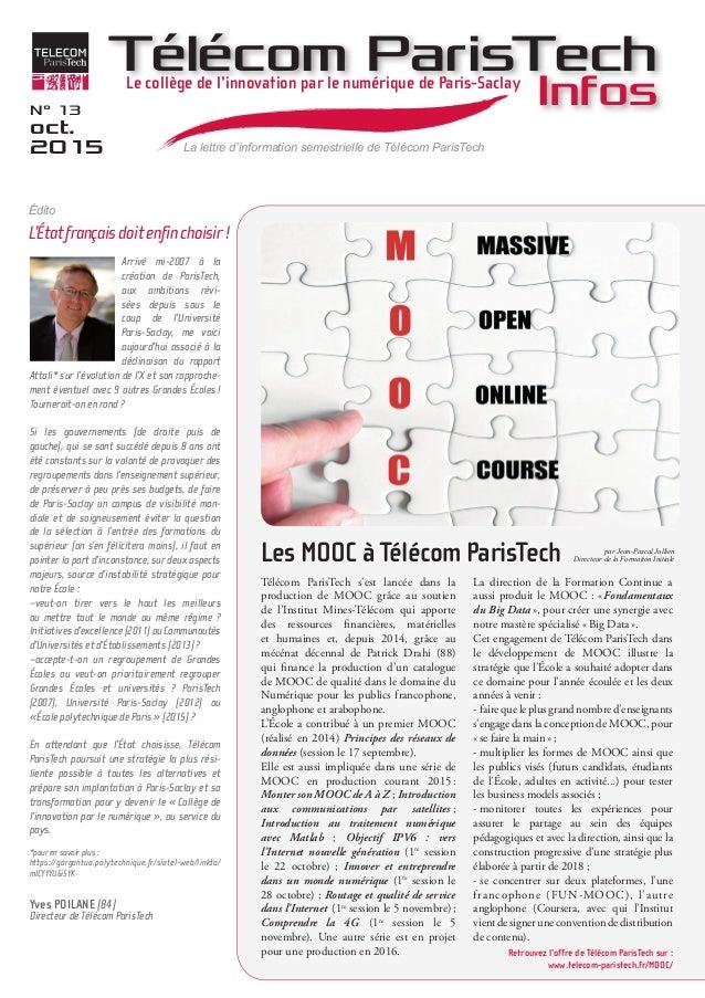 Arrivé mi-2007 à la création de ParisTech, aux ambitions révi- sées depuis sous le coup de l'Université Paris-Saclay, me v...