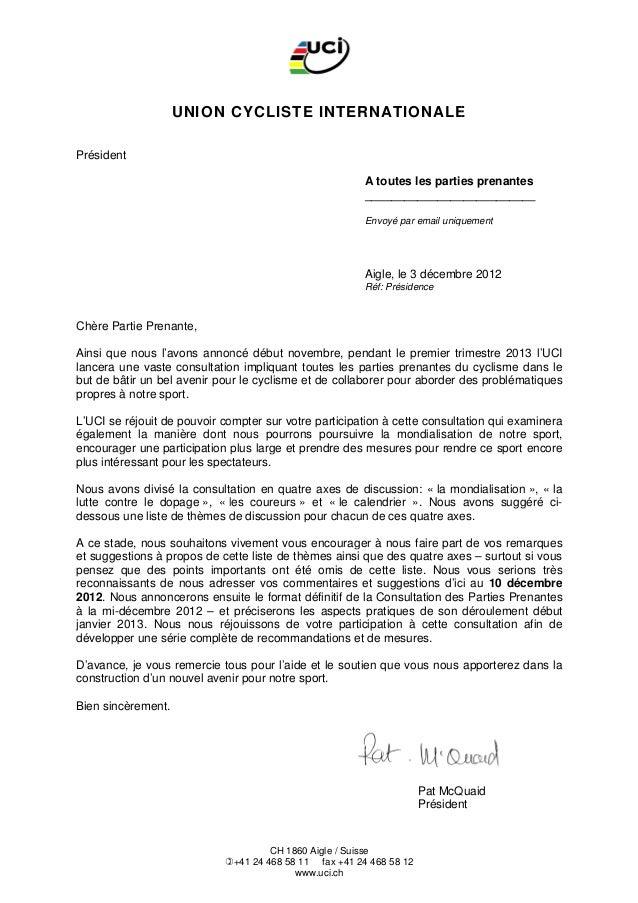 UNION CYCLISTE INTERNATIONALEPrésident                                                         A toutes les parties prenan...