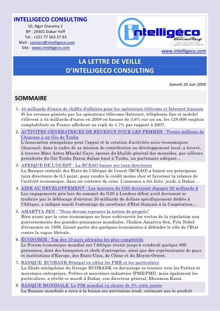 INTELLIGECO CONSULTING       10, Ngor Diarama 2      BP : 29301 Dakar-Yoff     Tel : +221 77 563 37 93  Mail : contact@int...