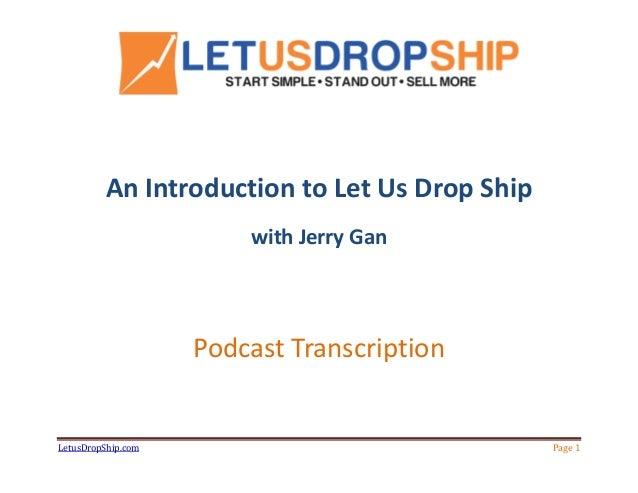 Let us Drop Ship Introduction