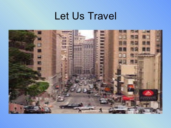 Let us travel