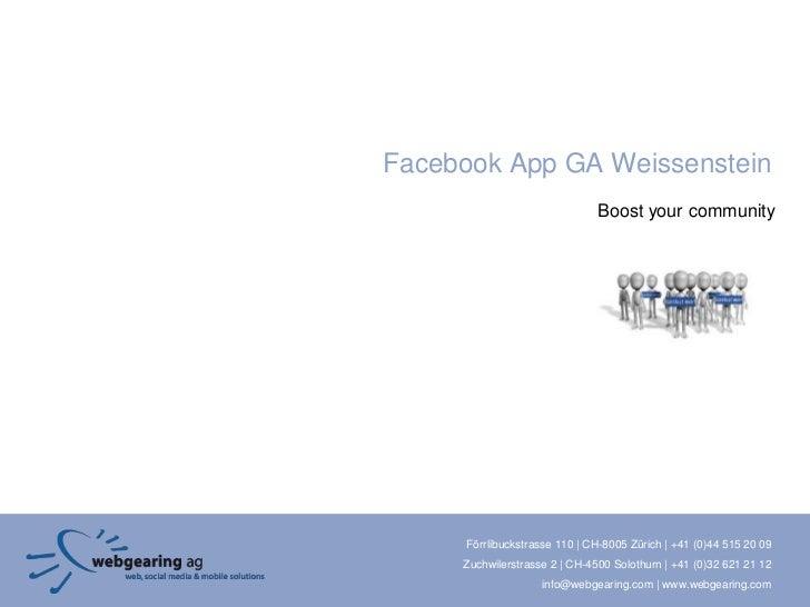 Facebook App GA Weissenstein                               Boost your community     Förrlibuckstrasse 110 | CH-8005 Zürich...