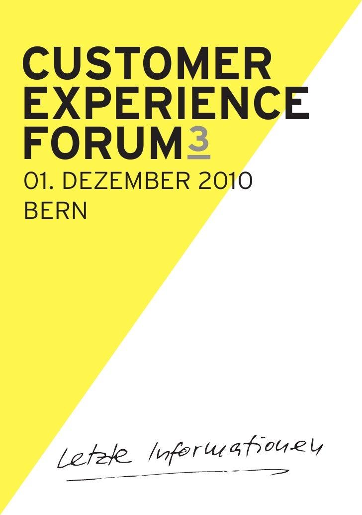 Customer Experience Forum 3, 1. Dezember 2010