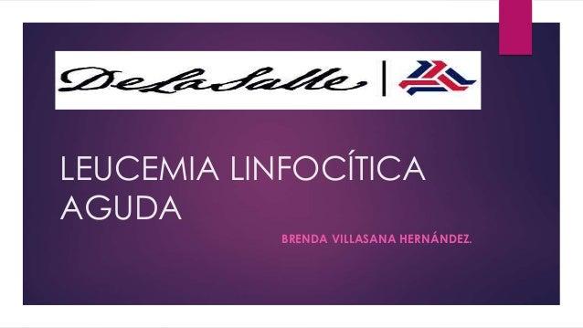 leucemia linfocitica aguda y: