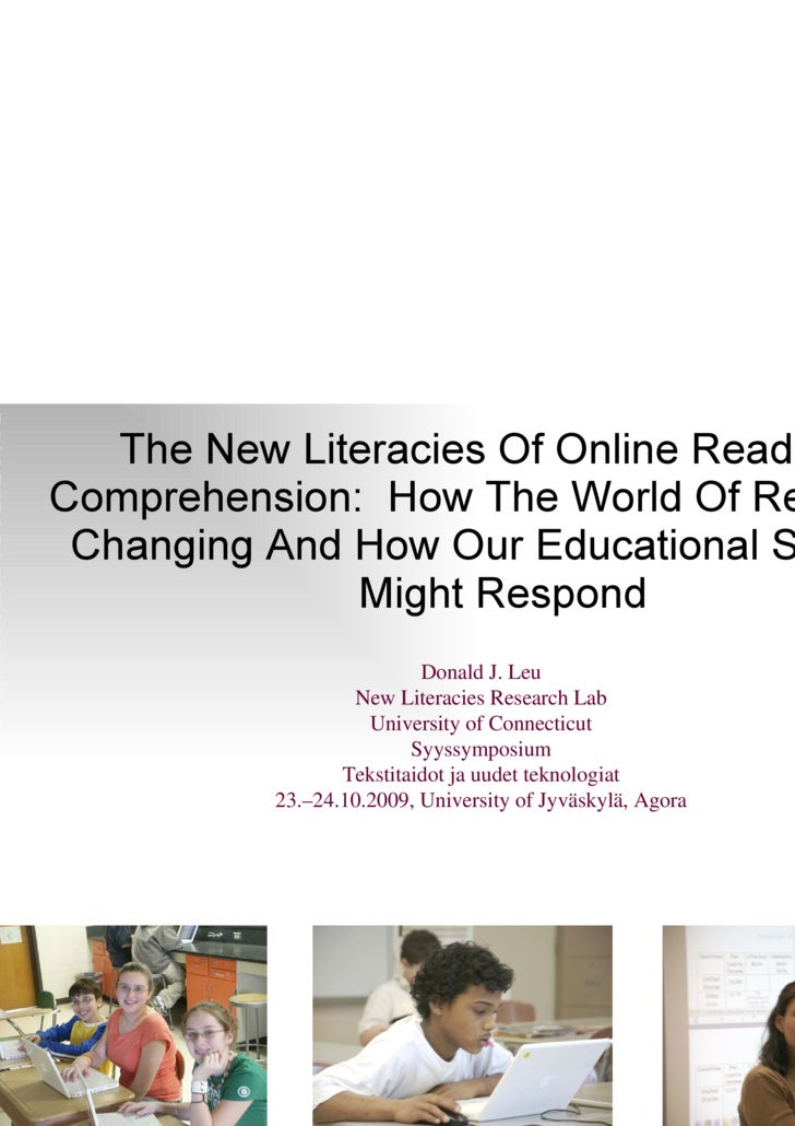 <ul><li>The New Literacies Of Online Reading Comprehension:  How The World Of Reading Is Changing And How Our Educational ...