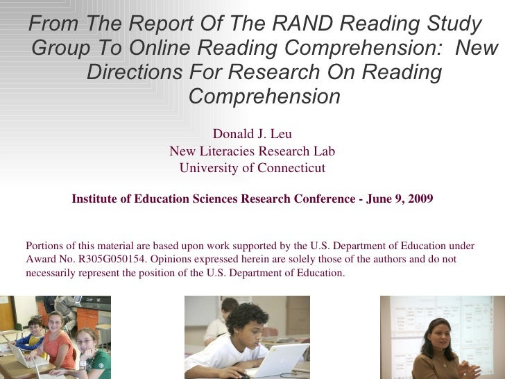 <ul><li>From The Report Of The RAND Reading Study Group To Online Reading Comprehension: New Directions For Research On R...