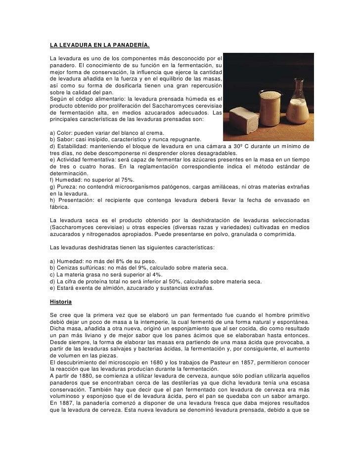 LA LEVADURA EN LA PANADERÍA.<br />373951597155La levadura es uno de los componentes más desconocido por el panadero. El co...
