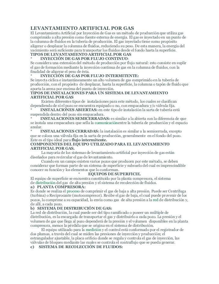 LEVANTAMIENTO ARTIFICIAL POR GASEl Levantamiento Artificial por Inyección de Gas es un método de producción que utiliza ga...