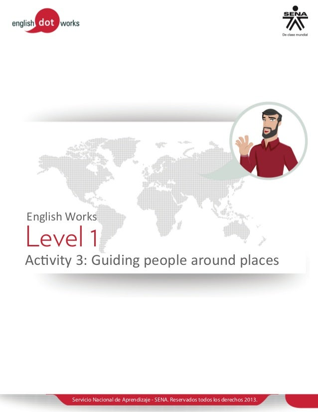 Level 1 activity 3 guiding people around places