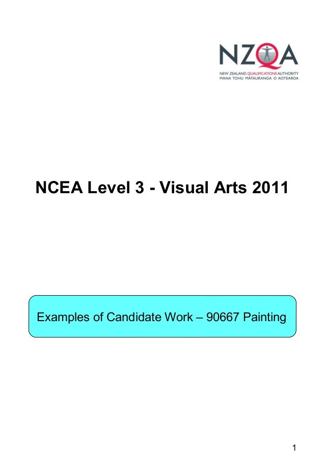 1 NCEA Level 3 - Visual Arts 2011 Examples of Candidate Work – 90667 Painting