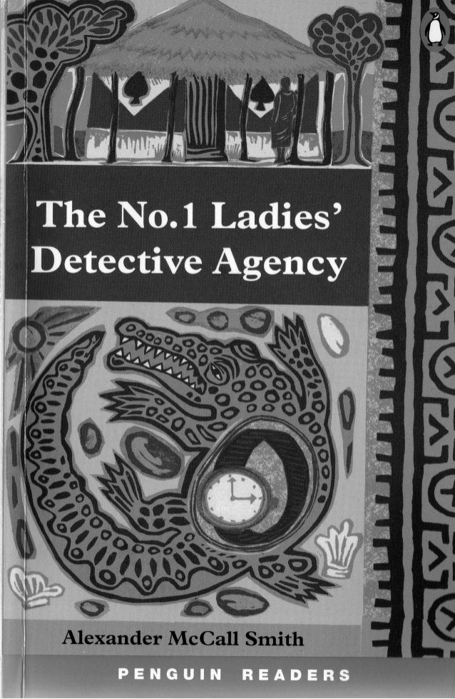 Level 3   the no.1 ladies detective agency - penguin readers