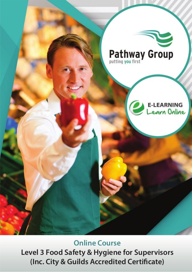 Online Course Level 3 Food Safety & Hygiene for Supervisors (Inc. City & Guilds Accredited Certificate)