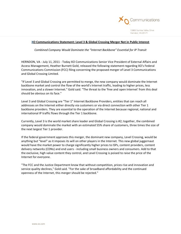 XO Communications Statement: Level 3 & Global Crossing Merger Not in Public Interest          Combined Company Would Domin...
