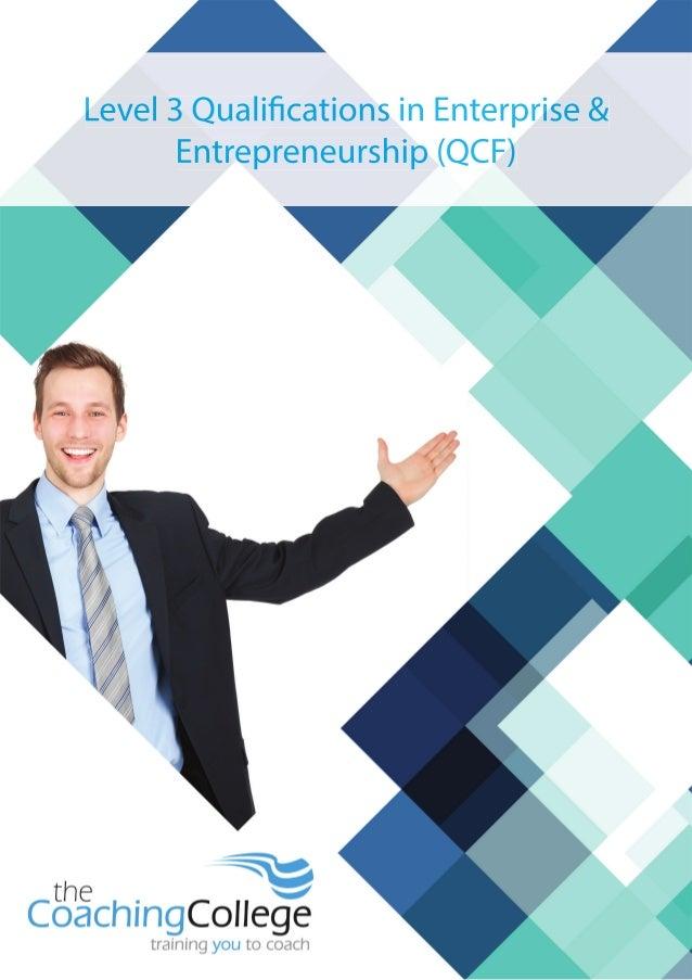 Qualifications in Enterprise & Entrepreneurship (QCF) Level 3, The Coaching College, ILM & Pathway Group