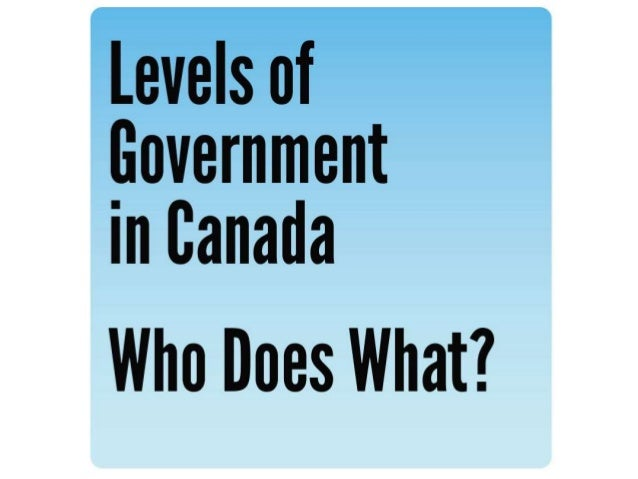 Levels of Government in Canada