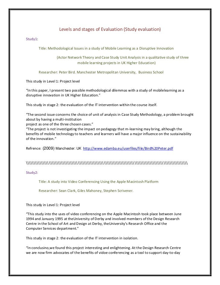 Levels and stages of Evaluation (Study evaluation)Study1:          Title: Methodological Issues in a study of Mobile Learn...