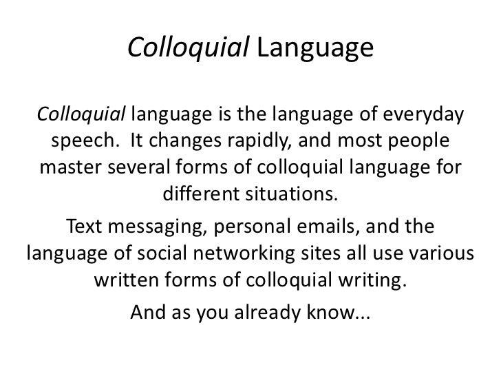 colloquial writing