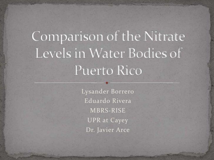 Lysander Borrero Eduardo Rivera   MBRS-RISE  UPR at Cayey Dr. Javier Arce