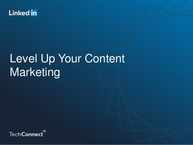 Level Up Your Content Marketing