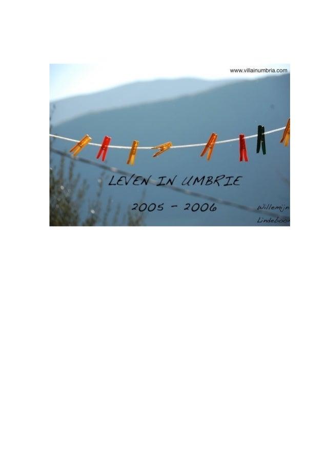 Leven In Umbrie 2005-2006 - Willemijn Lindeboom