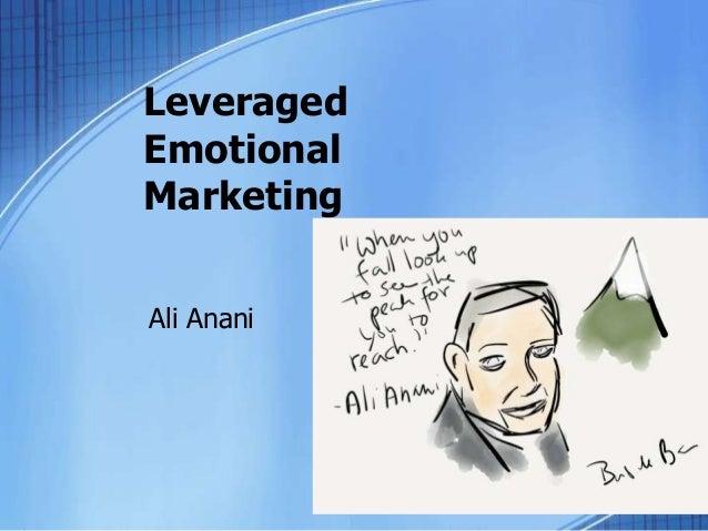 Leveraged emotional marketing